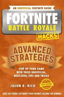 Fortnite Battle Royale Hacks: Advanced Strategies book