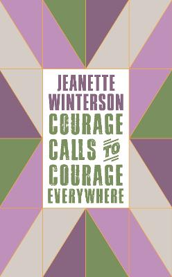 Courage Calls to Courage Everywhere book