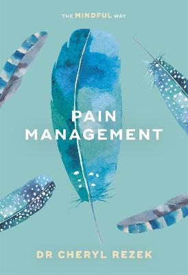 Pain Management by Cheryl Rezek