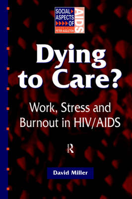 Dying to Care by David Miller