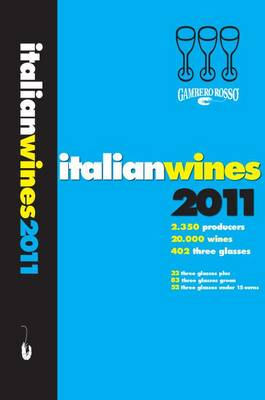 Italian Wines: 2011 by Gambero Rosso