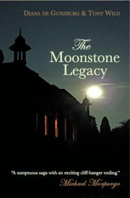 The Moonstone Legacy by Tony Wild