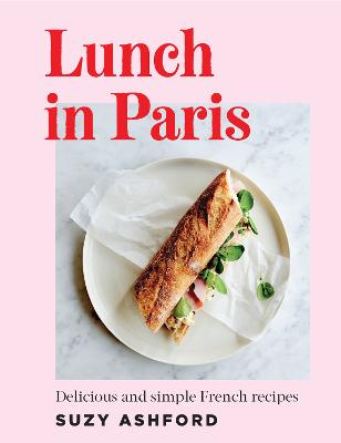 Lunch in Paris by Suzy Ashford