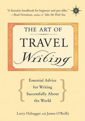 The Art of Travel Writing by James O'Reilly