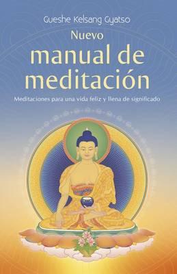 Nuevo Manual de Meditacion by Geshe Gyatso