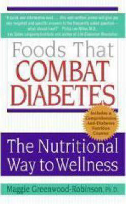 Foods That Combat Diabetes by Maggie Greenwood-Robinson