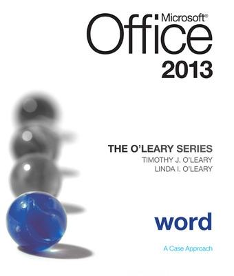 The O'Leary Series: Microsoft Office Word 2013, Introductory by Linda I. O'Leary