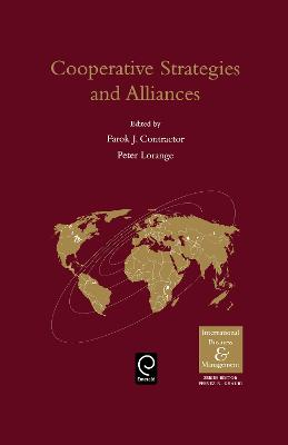 Cooperative Strategies and Alliances by Farok J. Contractor