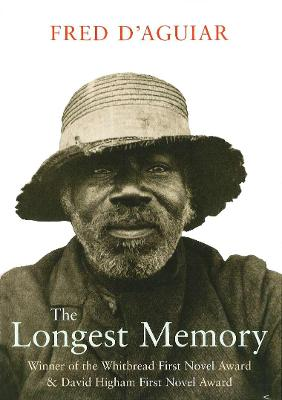 Longest Memory by Fred D'Aguiar
