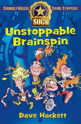 Unstoppable Brainspin by Dave Hackett
