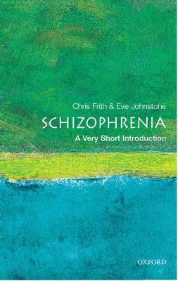 Schizophrenia: A Very Short Introduction book