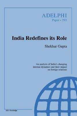 India Redefines its Role by Shekhar Gupta