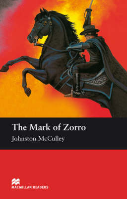 The The Mark of Zorro The Mark of Zorro Elementary Level by Johston McCulley