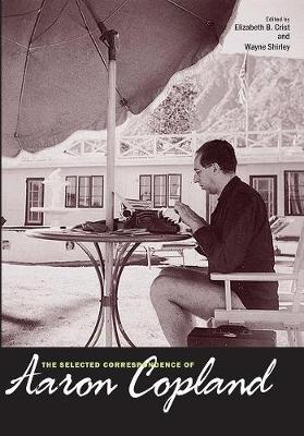 Selected Correspondence of Aaron Copland by Aaron Copland