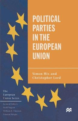Political Parties in the European Union by Simon Hix