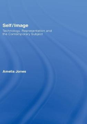 Self / Image by Amelia Jones