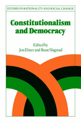 Constitutionalism and Democracy by Jon Elster
