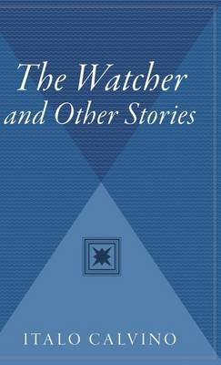 Watcher and Other Stories by Italo Calvino