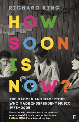How Soon is Now? by Richard King