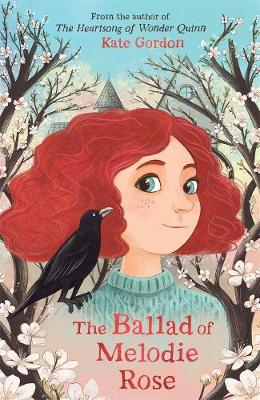 The Ballad of Melodie Rose book