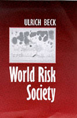 World Risk Society by Ulrich Beck