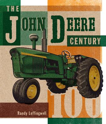 The John Deere Century by Randy Leffingwell