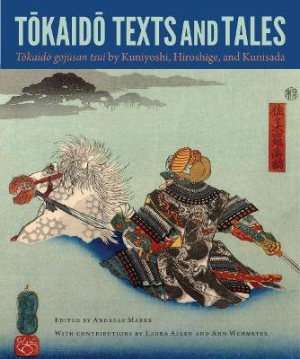 Tokaido Texts and Tales by Andreas Marks