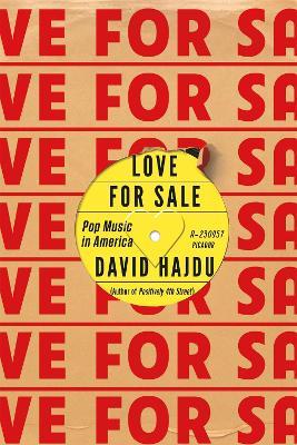 Love for Sale by David Hajdu