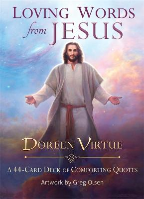 Loving Words from Jesus: A 44-Card Deck of Comforting Quotes by Doreen Virtue