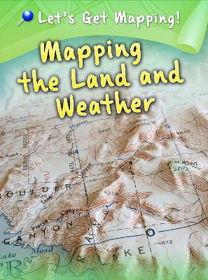 Mapping the Land and Weather by Melanie Waldron
