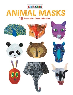 Eric Carle: Animal Masks by Eric Carle