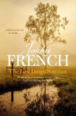 The Last Dingo Summer (The Matilda Saga, #8) book