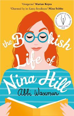 The Bookish Life of Nina Hill: A wonderfully funny and uplifting summer read by Abbi Waxman