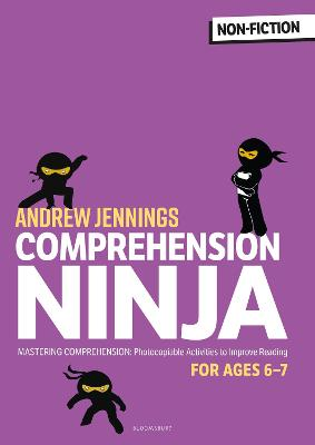 Comprehension Ninja for Ages 6-7: Non-Fiction: Comprehension worksheets for Year 2 book
