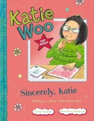 Sincerely, Katie by Fran Manushkin