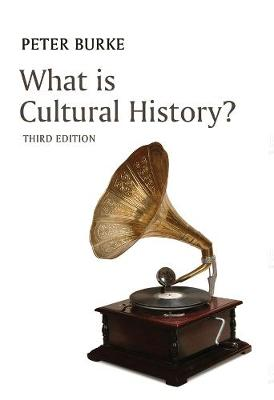 What is Cultural History? by Peter Burke