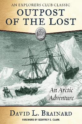 The Outpost of the Lost by David L Brainard
