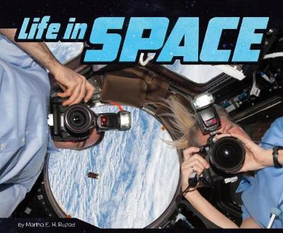 Life in Space by Martha E H Rustad