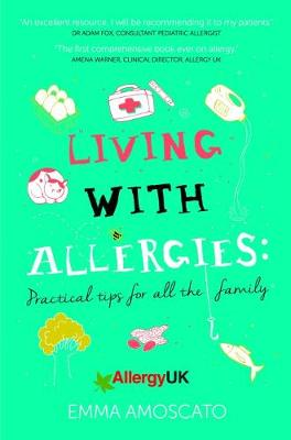 Living with Allergies: Practical Tips for All the Family book