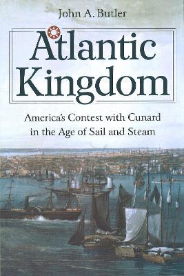 Atlantic Kingdom by John A. Butler