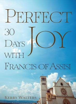 Perfect Joy by Kerry Walters