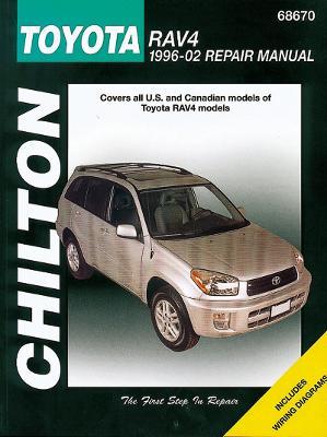 Toyota Rav4 (Chilton) Automotive Repair Manual: 1996-12 by Haynes Publishing