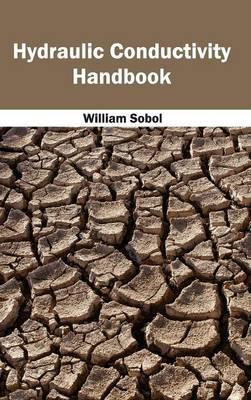 Hydraulic Conductivity Handbook by William Sobol