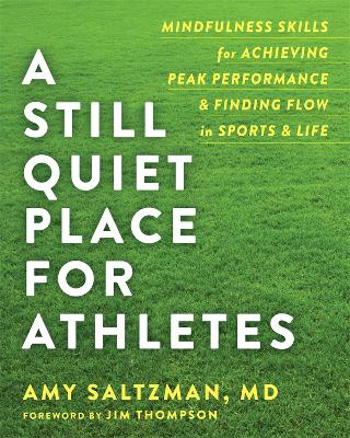 A Still Quiet Place for Athletes by Amy Saltzman