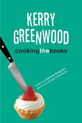 Cooking the Books by Kerry Greenwood