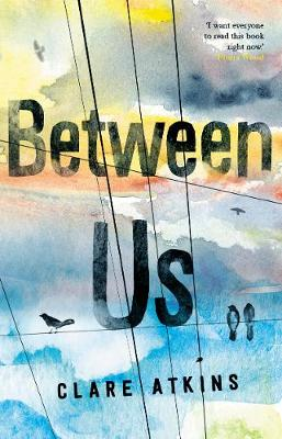 Between Us by Clare Atkins
