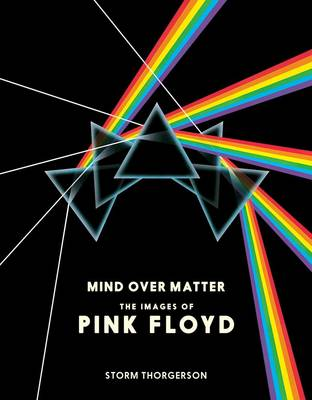 Pink Floyd: Mind Over Matter by Storm Thorgerson