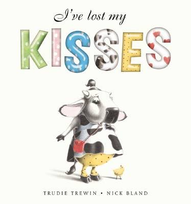 I've Lost My Kisses by Trudie Trewin