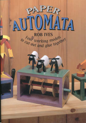 Paper Automata by Rob Ives