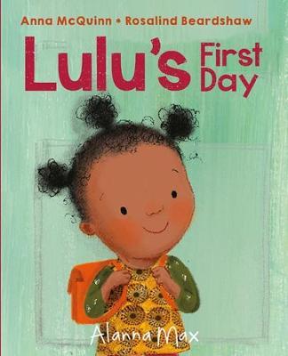 Lulu's First Day by Anna McQuinn